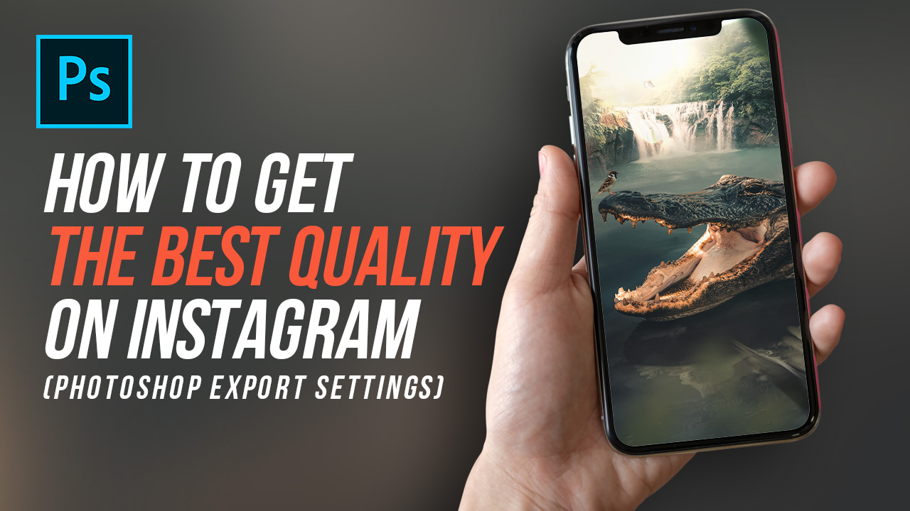 How To Export Image from Photoshop to Instagram
