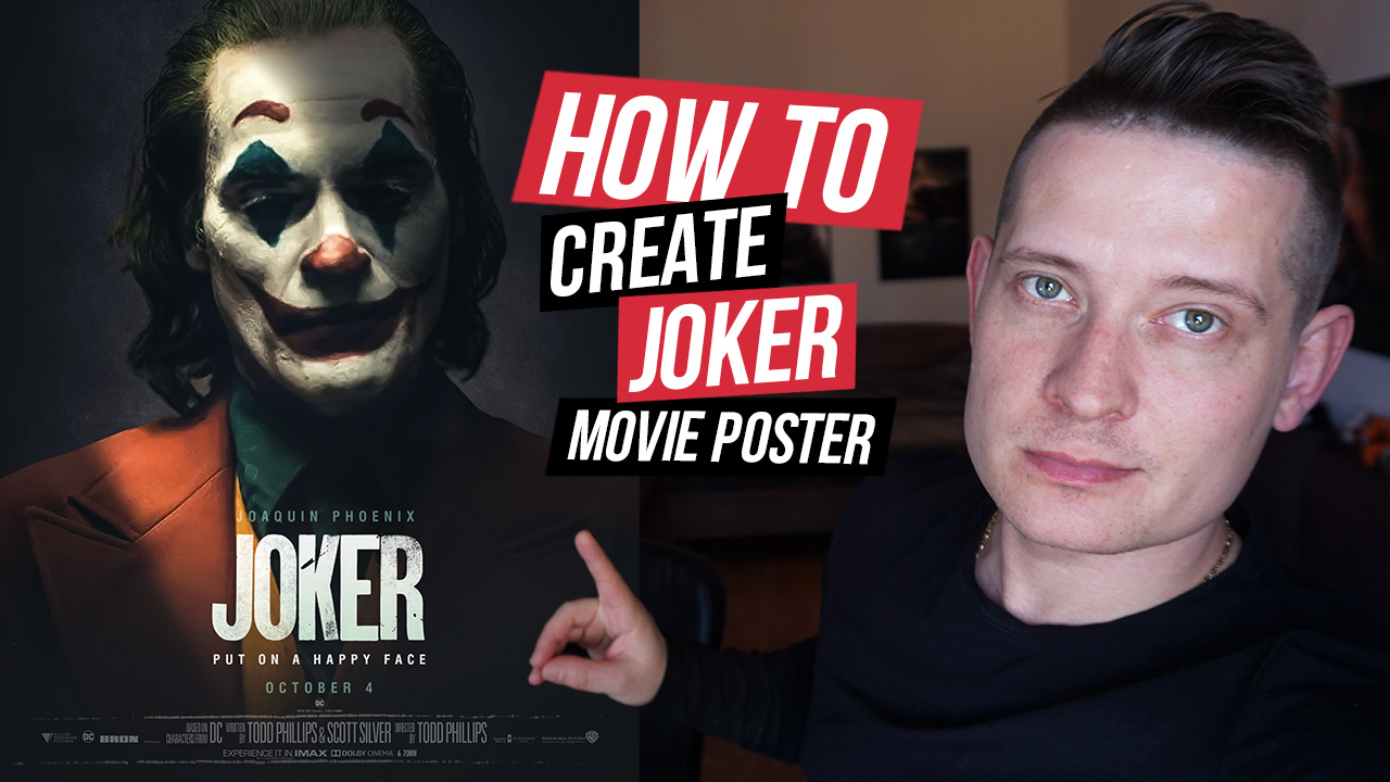 Joker 2019 Movie Poster – Photoshop Tutorial