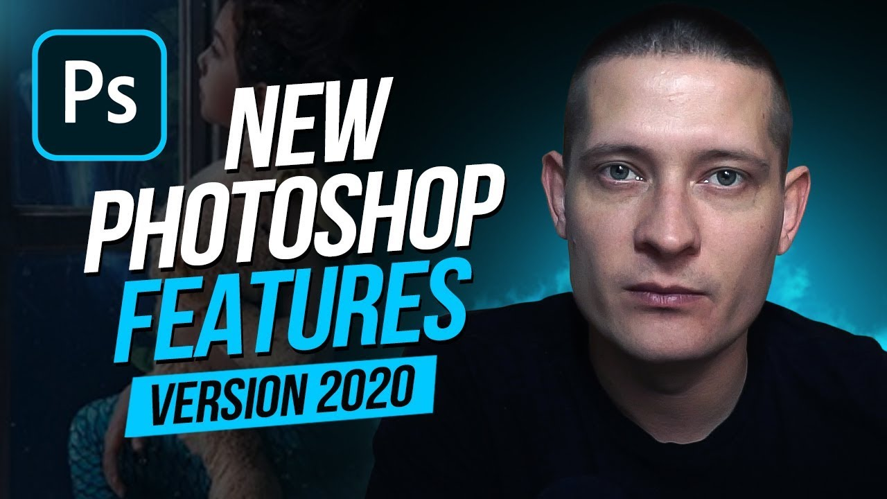 Only The Best New Features of Photoshop 2020